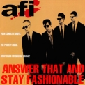 Afi - Answer That And Stay Fashionable '1995