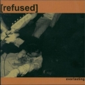 Refused - Everlasting (ep) '1997