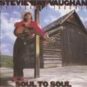 Stevie Ray Vaughan And Double Trouble - Soul To Soul(Epic, 466330 2) '1985