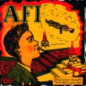 Afi - Shut Your Mouth And Open Your Eyes '1997