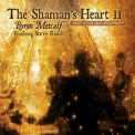 Byron Metcalf - The Shaman's Heart Ii '2011