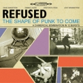 Refused - The Shape Of Punk To Come '1998