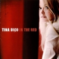 Tina Dico - In The Red (2CD) '2007