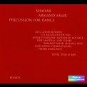 Armand Amar - Shahar: Percussion For Dance '2002