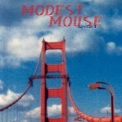 Modest Mouse - Interstate 8 '1996