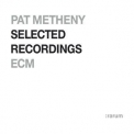 Pat Metheny - Selected Recordings '2004
