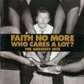 Faith No More - Who Cares A Lot? The Greatest Hits (HDCD) '1998