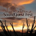 Steve Roach - Live At Soundquest Fest '2011