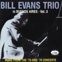 Bill Evans Trio, The - In Buenos Aires - Vol. 3 '1989