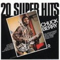 Chuck Berry - 20 Super Hits '1980