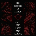Sisters Of Mercy, The - First And Last And Always(Original Album Series) '1992
