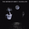 Sisters Of Mercy, The - Floodland(Original Album Series) '1987