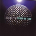 Shed Seven - Truth Be Told '2001