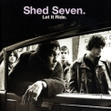 Shed Seven - Let It Ride '1998