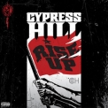 Cypress Hill - Rise Up (Explicit) '2010