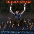 W.A.S.P - The Neon God - Part 2 - The Demise (Japan) '2004