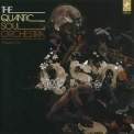 Quantic Soul Orchestra, The - Pushin' On '2005