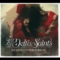 Delta Saints, The - Death Letter Jubilee '2012