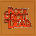Hellacopters, The - Rock & Roll Is Dead (USA) '2005