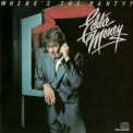 Eddie Money - Where's The Party '1983