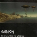 Galleon - From Land To Ocean (2CD) '2003