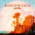 Banco De Gaia - Apollo '2013