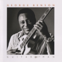 George Benson - Guitar Man '2011