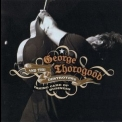 George Thorogood And The Destroyers - Taking Care Of Business (2CD) '2007