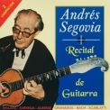 Andres Segovia - Recital De Guitarra (2CD) '1998