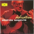 Andres Segovia - Dedication (CD1) '2006