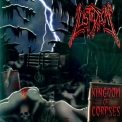 Lust Of Decay - Kingdom Of Corpses '2004