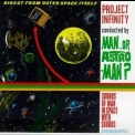 Man Or Astro-man? - Project Infinity '1995