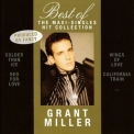Grant Miller - Best Of - The Maxi-singles Hit Collection '2010