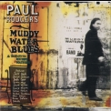 Paul Rodgers - Muddy Water Blues - A Tribute To Muddy Waters '1993