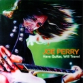Joe Perry - Have Guitar, Will Travel '2009