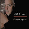 Phil Keaggy - Dream Again '2006
