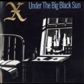 X - Under The Big Black Sun (expanded Edition) '1982