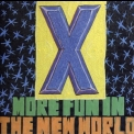 X - More Fun In The New World '1983