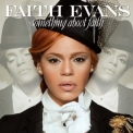 Faith Evans - Something About Faith (deluxe Edition) '2010
