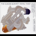 Claudia Quintet, The - Royal Toast '2010