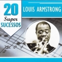 Louis Armstrong - 20 Grandes Sucessos '2007