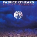Patrick O'hearn - Between Two Worlds '1987