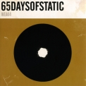 65 Days of Static - Weak4 '2010