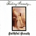 Faithful Breath - Fading Beauty [2005 Reissue] '1974