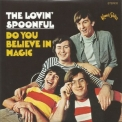 Lovin' Spoonful, The - Do You Believe In Magic '1965