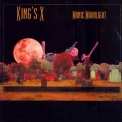 King's X - Manic Moonlight '2001