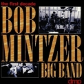 Bob Mintzer Big Band - The First Decade '1995