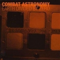 Combat Astronomy - Earth Divided By Zero '2010