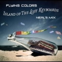 Flying Colors - Island Of The Lost Keyboards '2012