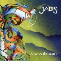 Jadis - Across The Water '1994
